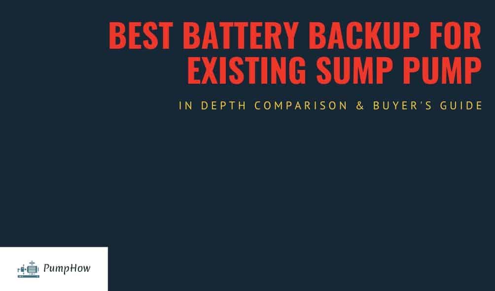 Best Battery Backup For Existing Sump Pump