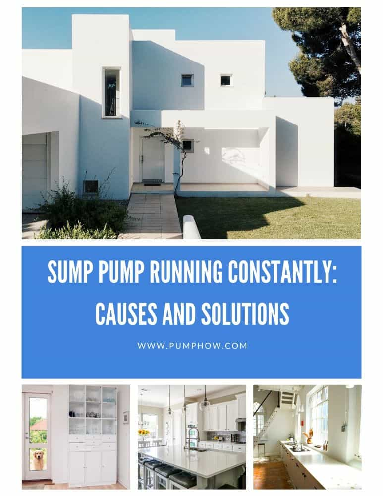 Sump Pump Running Constantly Causes and Solutions