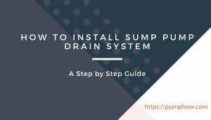 How To Install Sump Pump Drain System