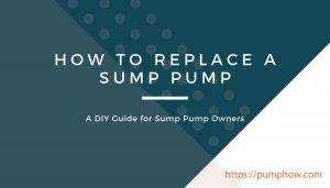 How to Replace a Sump Pump
